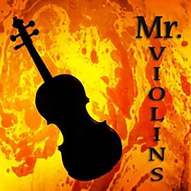 01 Mr. Violins - NEW