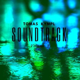 Tomas Kympl - Soundtrack - volume 2