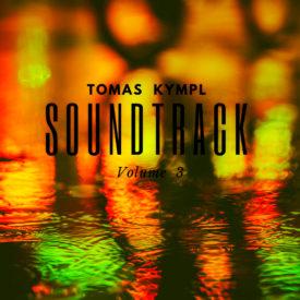 Tomas Kympl - Soundtrack - volume 3